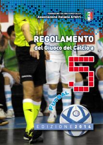 Il Regolamento del Gioco del Calcio a Cinque